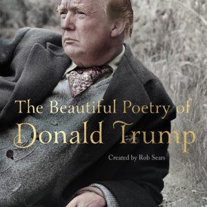 Donald Trump, ce poète... | Idées cadeaux insolites