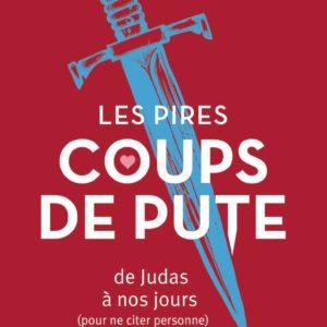 Les pires coups de pute de l'histoire (De Judas à nos jours) | Idées cadeaux insolites