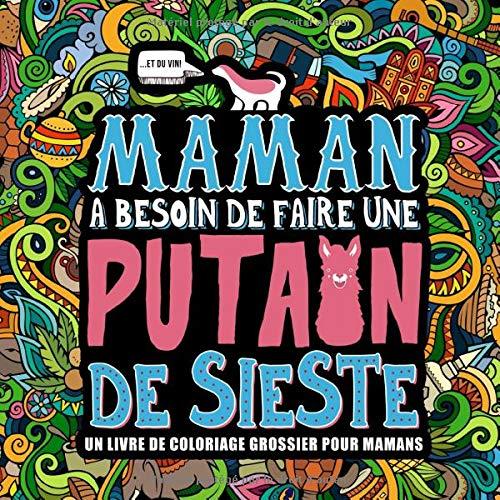 Un livre de coloriage insolite pour les mamans à bout de nerfs | Idées cadeaux insolites