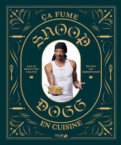 Le livre de cuisine de Snoop Dogg   Idées cadeaux insolites